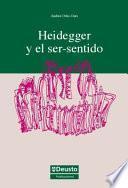 Heidegger Y El Ser Sentido