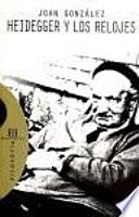 Heidegger Y Los Relojes