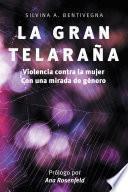 libro La Gran Telaraña