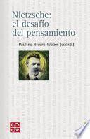 Nietzsche: El Desafío Del Pensamiento