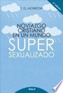Noviazgo Cristiano Enun Mundo Super Sexualizado