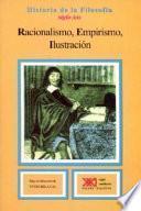 Racionalismo, Empirismo, Ilustración