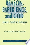 Reason, Experience, And God