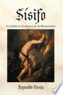 libro Sísifo, La Infancia Evolutiva De La Humanidad