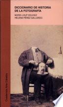 libro Diccionario De Historia De La Fotografía
