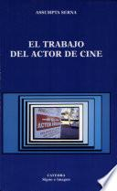 libro El Trabajo Del Actor De Cine