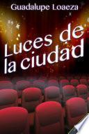 libro Luces De La Ciudad