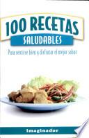 100 Recetas Saludables / 100 Healthy Recipes