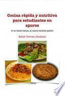 libro Cocina Rápida Y Nutritiva Para Estudiantes En Apuros