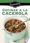 Cocinar A La Cacerola