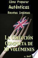 libro Cómo Preparar Auténticas Recetas Inglesas La Colección Completa De 10 Volúmenes
