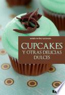 Cupcakes Y Otras Delicias Dulces