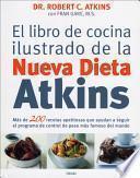 libro El Libro De Cocina Ilustrado De La Nueva Dieta Atkins
