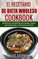 libro El Recetario De Dieta Whole30 Cookbook