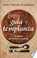 libro Entre Gula Y Templanza