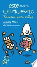 libro Este Compró Un Huevito Recetas Para Niños