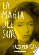 libro La Magia Del Sur
