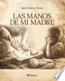 libro Las Manos De Mi Madre