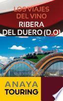 libro Los Viajes Del Vino. Ribera Del Duero