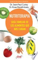 libro Nutriterapia. Guía Familiar De Los Alimentos Que Nos Cuidan