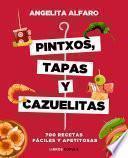 libro Pintxos, Tapas Y Cazuelitas