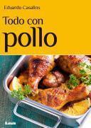 Todo Con Pollo