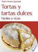 libro Tortas Y Tartas Dulces, Fáciles Y Ricas