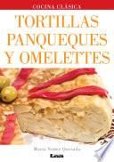 libro Tortillas, Panqueques Y Omelettes