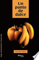 libro Un Punto De Dulce