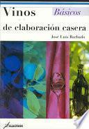 libro Vinos De Elaboracion Casera / Home Made Wines