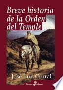 Breve Historia De La Orden Del Temple