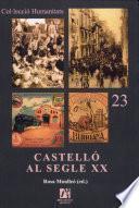 Castelló Al Segle Xx