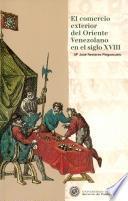 El Comercio Exterior Del Oriente Venezolano En El Siglo Xviii