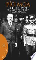 El Derrumbe De La Segunda República Y La Guerra Civil