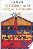 El Folklore En El Antiguo Testamento