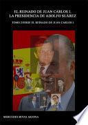 El Reinado De Juan Carlos I. La Presidencia De Adolfo Suárez. 1976 1981
