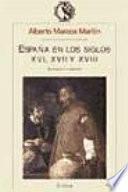 España En Los Siglos Xvi, Xvii Y Xviii