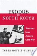 Exodus To North Korea