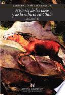 Historia De Las Ideas Y De La Cultura En Chile 2