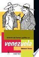 Historia Del Humor Gráfico En Venezuela