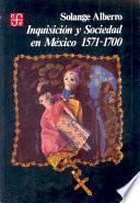 Inquisicion Y Sociedad En Mexico (the Inquisition And Society In Mexico)