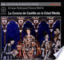 La Corona De Castilla En La Edad Media