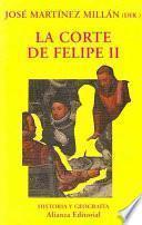 La Corte De Felipe Ii