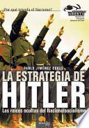La Estrategia De Hitler