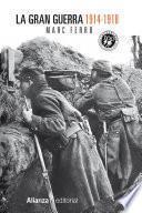 La Gran Guerra 1914 1918