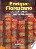 La Historia Y El Historiador