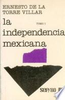 La Independencía Mexicana