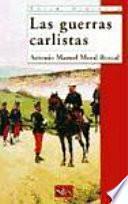 Las Guerras Carlistas