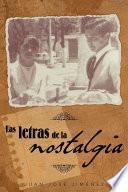 libro Las Letras De La Nostalgia