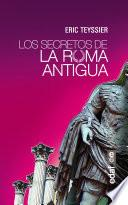 Los Secretos De La Antigua Roma